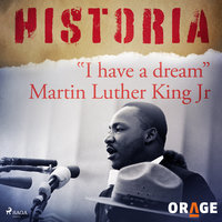 """I have a dream"" Martin Luther King Jr - Orage"