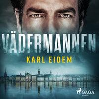Vädermannen - Karl Eidem