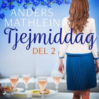 Tjejmiddag del 2 - Anders Mathlein