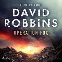 Operation Fox - David Robbins