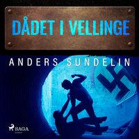 Dådet i Vellinge - Anders Sundelin