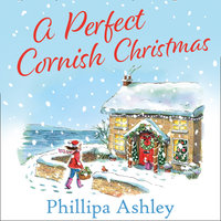 A Perfect Cornish Christmas - Phillipa Ashley