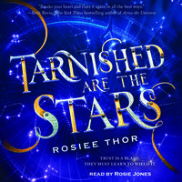 Tarnished are the Stars - Rosiee Thor