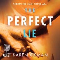 The Perfect Lie - Karen Osman