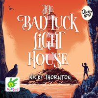 The Bad Luck Lighthouse - Nicki Thornton