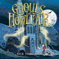 The Ghouls of Howlfair - Nick Tomlinson