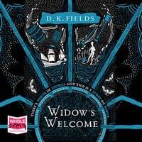 Widow's Welcome