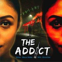 The Addict S01E01 - Mayuri Walke