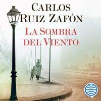 La Sombra del Viento - Carlos Ruiz Zafon