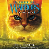 Warriors: The Broken Code #2 – The Silent Thaw - Erin Hunter