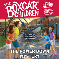 The Power Down Mystery - Gertrude Chandler Warner