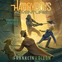 Dungeons & Detectives - Franklin W. Dixon