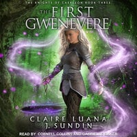 The First Gwenevere - Claire Luana, J. Sundin