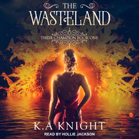 The Wasteland - K.A. Knight