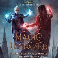 Magic Unchained - Michael Anderle, Jace Mitchell