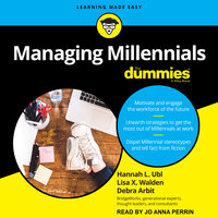 Managing Millennials For Dummies - Debra Arbit, Hannah L. Ubl, Lisa X. Walden