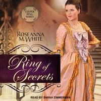 Ring of Secrets - Roseanna M. Culper Ring