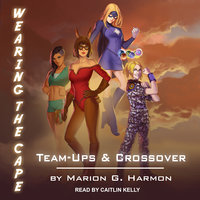Team-Ups & Crossovers - Marion G. Harmon