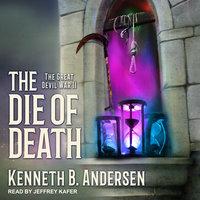 The Die Of Death - Kenneth B. Andersen