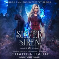 The Silver Siren - Chanda Hahn