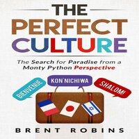 The Perfect Culture - Brent Robins