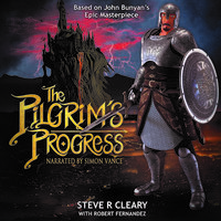 The Pilgrim's Progress - Steve R. Cleary