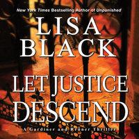 Let Justice Descend - Lisa Black