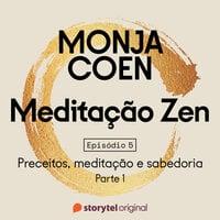 Meditação Zen - E05 - Monja Coen