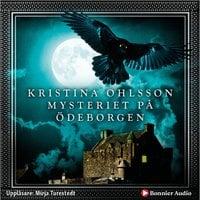 Mysteriet på Ödeborgen - Kristina Ohlsson