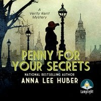 Penny for your Secrets - Anna Lee Huber