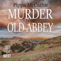 Murder at the Old Abbey - Pippa McCathie