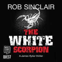 The White Scorpion - Rob Sinclair