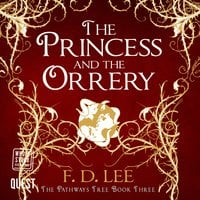The Princess and the Orrery - F. D. Lee