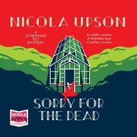 Sorry for the Dead - Nicola Upson