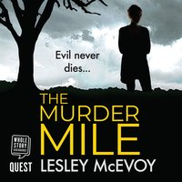 The Murder Mile - Lesley McEvoy