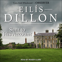 Sent to His Account - Eilis Dillon