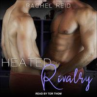 Heated Rivalry - Rachel Reid