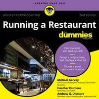 Running a Restaurant For Dummies - Heather Dismore,Andrew G. Dismore,Michael Garvey