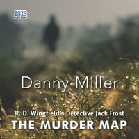 The Murder Map - Danny Miller
