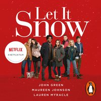 Let It Snow - John Green,Lauren Myracle,Maureen Johnson