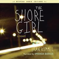 The Shore Girl - Fran Kimmel