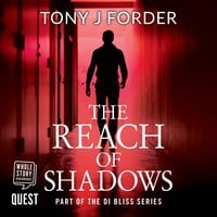 The Reach of Shadows - Tony J. Forder
