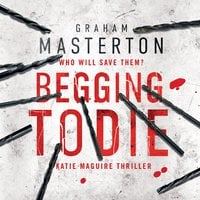 Begging to Die - Graham Masterton