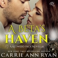 A Beta's Haven - Carrie Ann Ryan