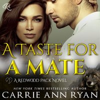 A Taste for a Mate - Carrie Ann Ryan