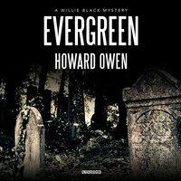 Evergreen - Howard Owen