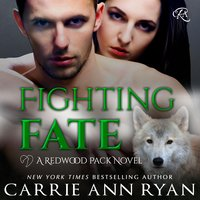 Fighting Fate - Carrie Ann Ryan