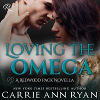 Loving the Omega - Carrie Ann Ryan