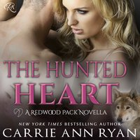 The Hunted Heart - Carrie Ann Ryan