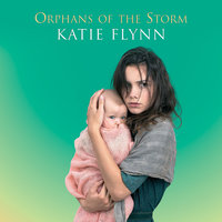 Orphans of the Storm - Katie Flynn